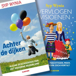 Syp Wynia, Achter de dijken en Vervlogen visioenen