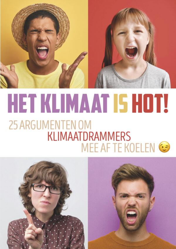 Het klimaat is hot